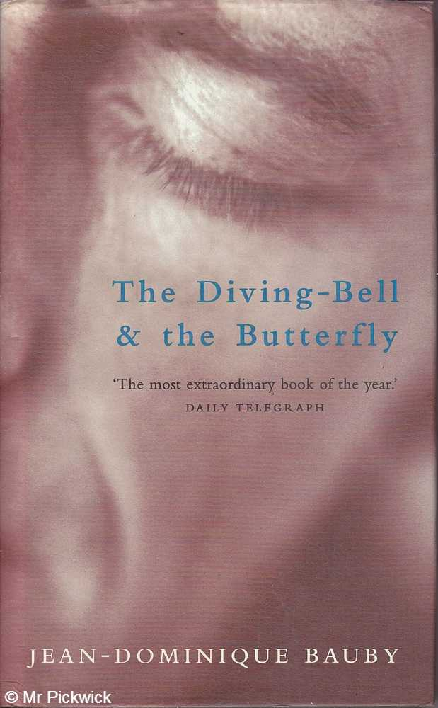the diving bell and the butterfly Summary and reviews of the diving bell and the butterfly by jean-dominique bauby, plus links to a book excerpt from the diving bell and the butterfly and author biography of jean-dominique bauby.