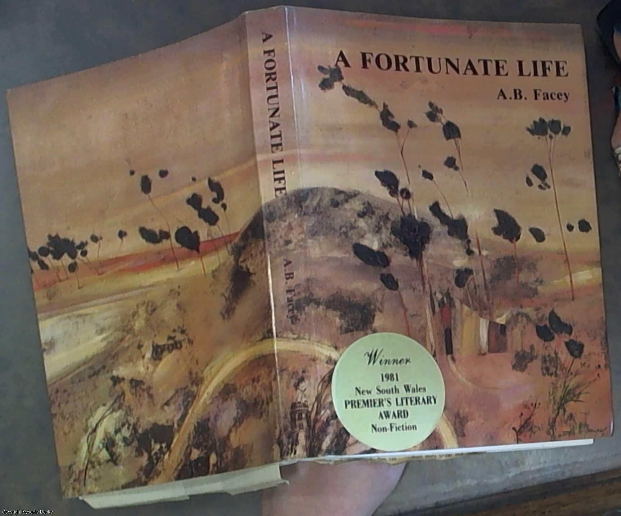 ab faceys a fortunate life chapters 9 A fortunate life , albert facey's autobiography, has sold over 500,000 copies, and has spawned a successful television mini-series facey is everyman he was a bush-worker, soldier at gallipoli, unionist, farmer, family man and suburban home-improver.