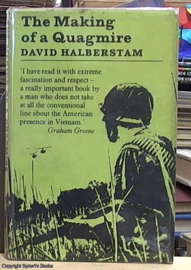 the making of a quagmire: book review essay (absent in century dictionary, 1902), but revived in a narrower sense in reference to military invasions in american english, 1965, with reference to vietnam (popularized in the book title the making of a quagmire by david halberstam.