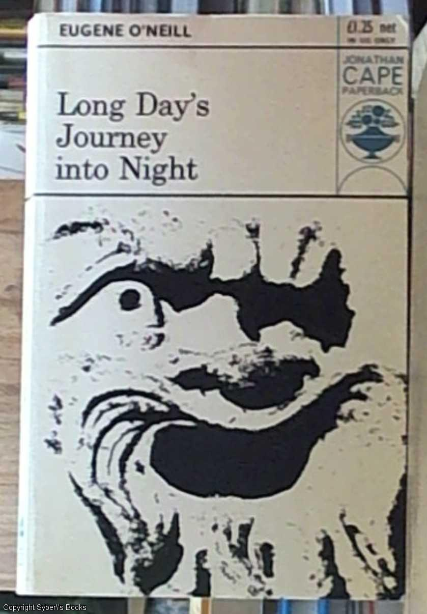 a life of eugene gladstone oneill reflected through his play long days journey into night Long day's journey into night eugene by o'neill sentiments throughout long days journey into night, by eugene o play his life was rampant.