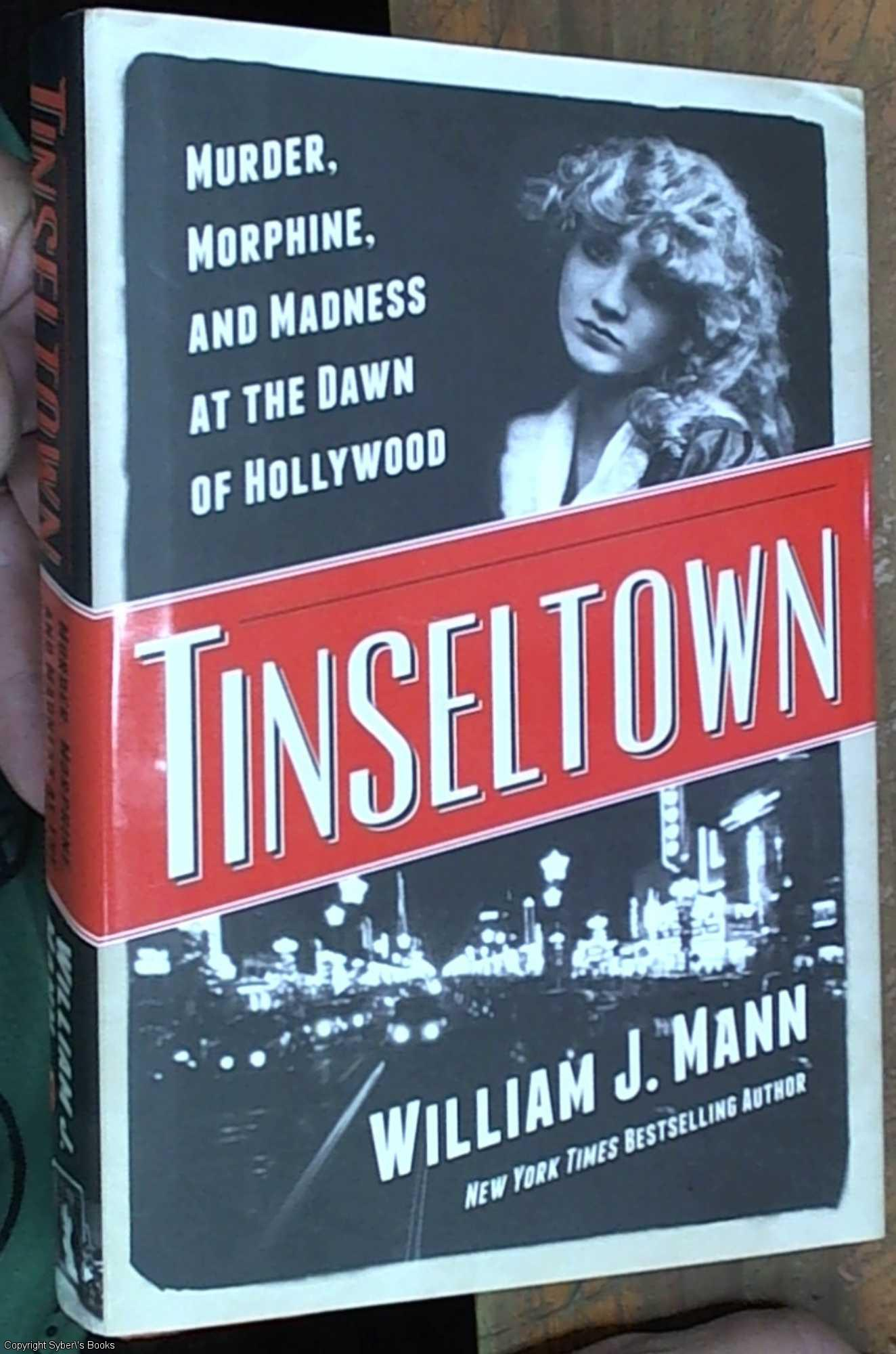 tinseltown murder morphine and madness at the dawn of hollywood