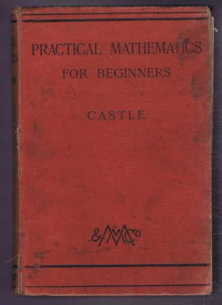 Practical Mathematics for Beginners, Frank Castle