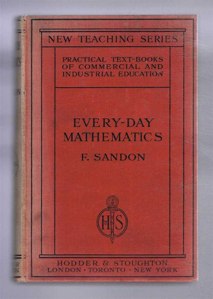 Every-Day Mathematics. The New Teaching Series, Frank Sandon