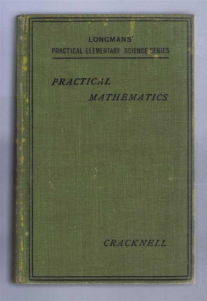 Practical Mathematics (Stage I), A G Cracknell