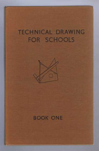 Technical Drawing for Schools, Book I (One), S H Glenister