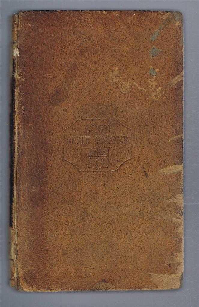 Graecae Grammatices Rudimenta: In usum regiae scholae etonesis, E P Williams