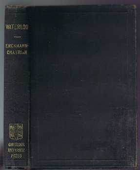 Waterloo, Emile Erckmann, Alexandre Chatrian, edited and notes by Arthur R Ropes