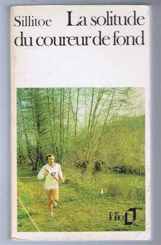 La solitude du coureur de fond, Alan Sillitie, traduit par Henri Delgove