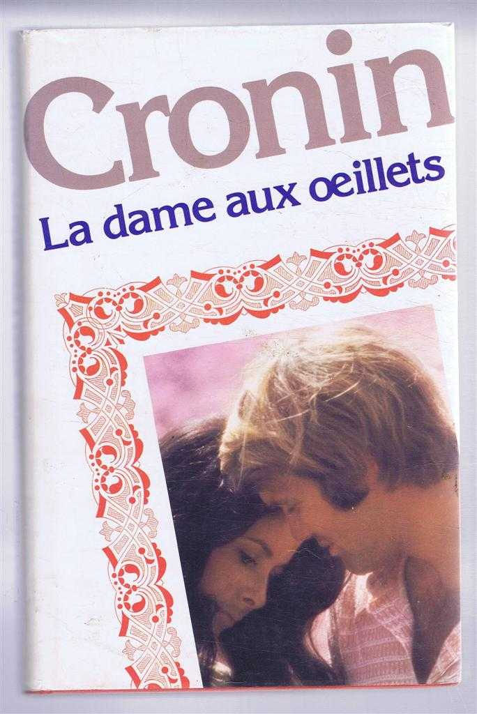 La Dame Aux Oeillets (Lady With Carnations), A J Cronin, traduit de l'anglais par Paul Dubochet