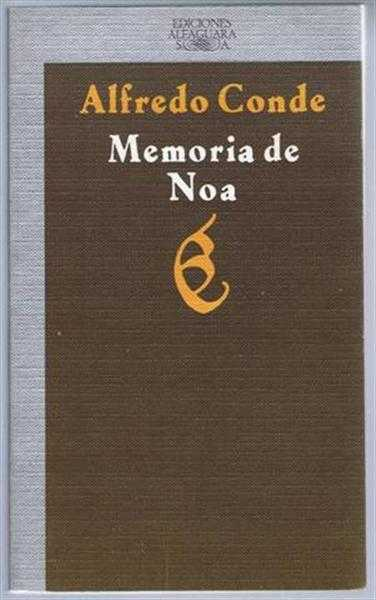 Memoria de Noa, Alfredo Conde