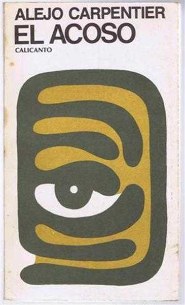 El Acoso, Alejo Carpentier