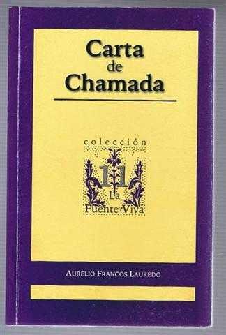 Carta de Chamada, Testimonio de Maria Candida Dos Santos, Ultima Emigrante Portuguesa en Cuba, Aurelio Francos Lauredo