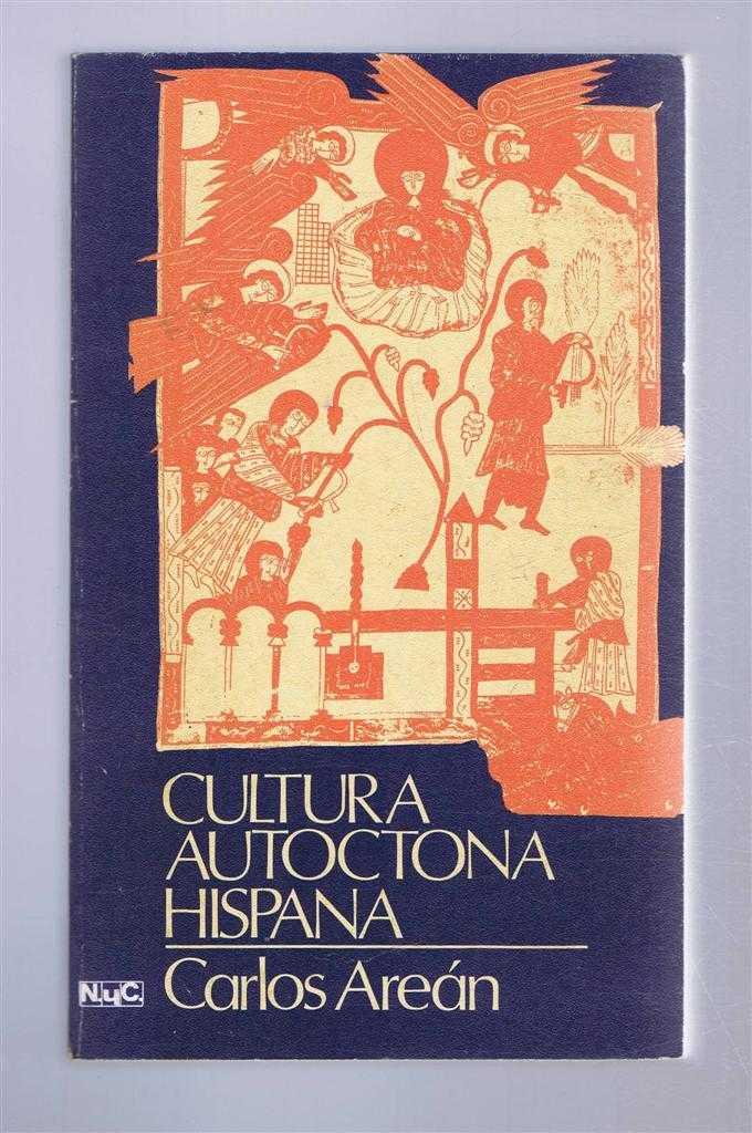 Cultura Autoctona Hispana, Arean Gonzalez, Carlos Antonio