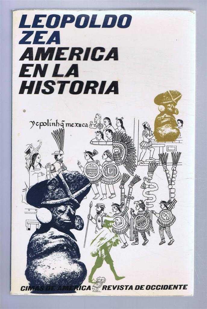 LEOPOLDA ZEA - America en La Historia