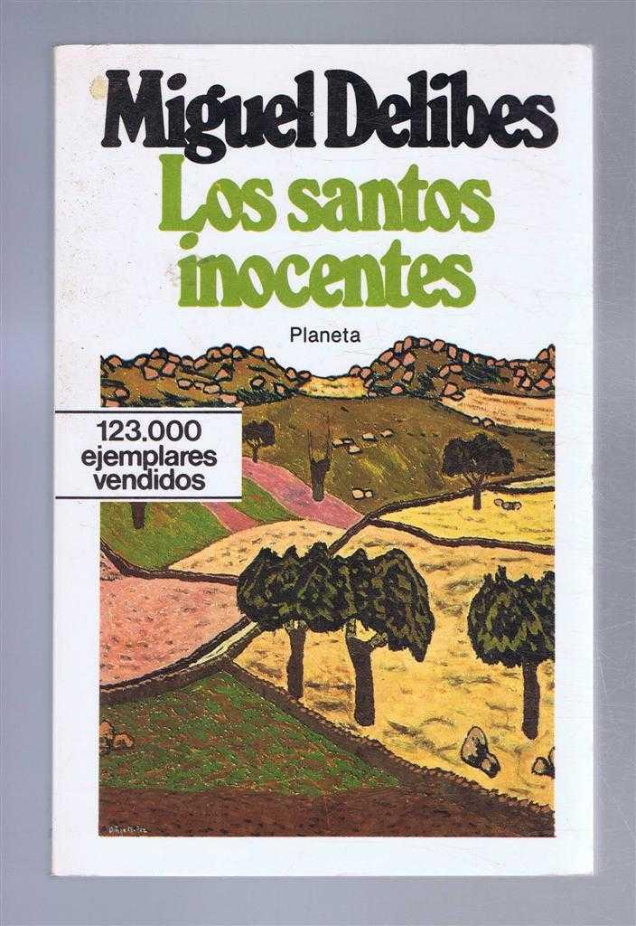 Los Santos Inocentes, Delibes, Miguel