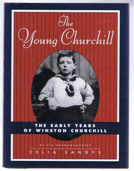 Image for The Young Churchill, The Early Years of Winston Churchill