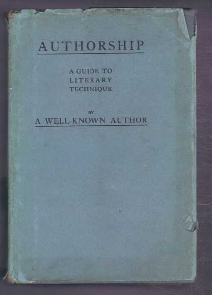 Authorship: a Guide to Literary Technique, A Well-Known Author