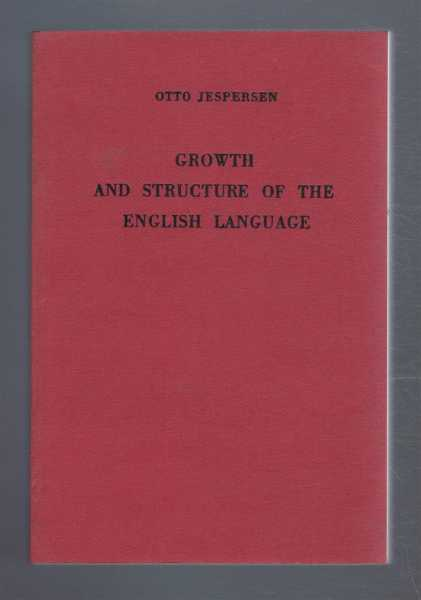 Growth and Structure of the English Language, Otto Jespersen