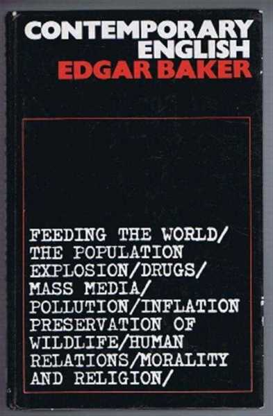 Contemporary English, Edgar Baker