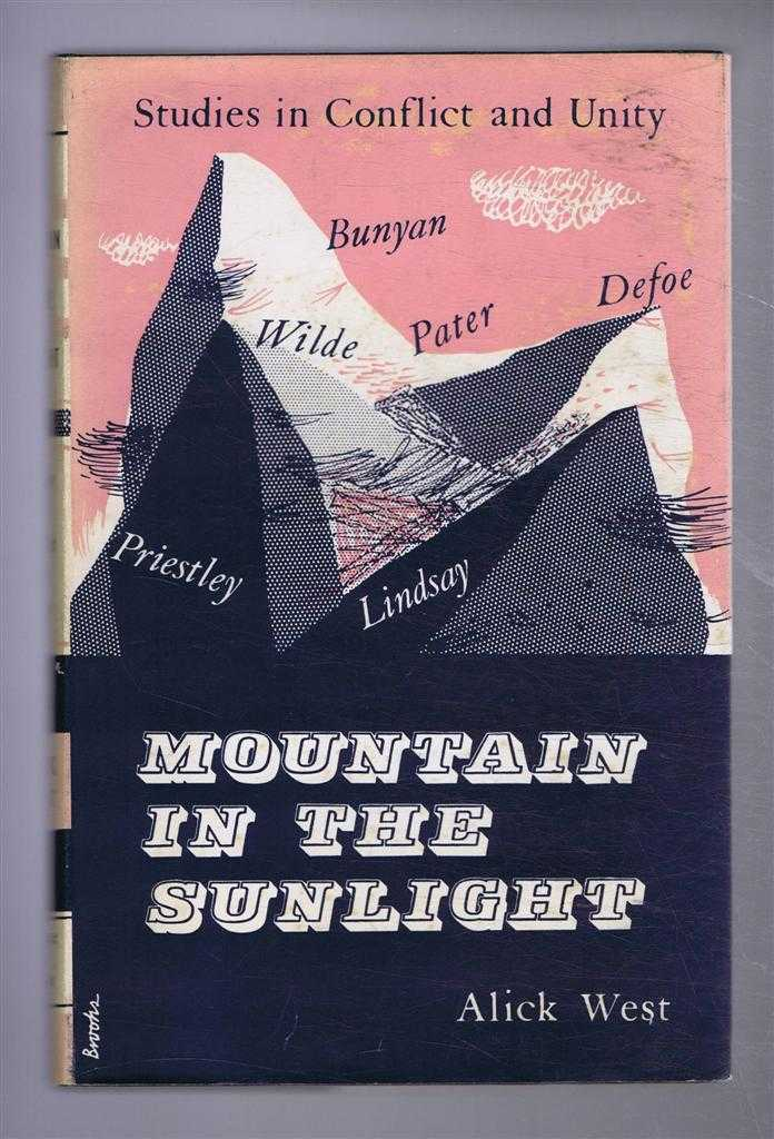 Mountain in the Sunlight, Studies in Conflict and Unity, Alick West