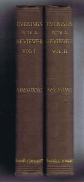 Evenings with a Reviewer or Macaulay and Bacon, Two volumes complete, James Spedding, prefatory notice by G S Venables