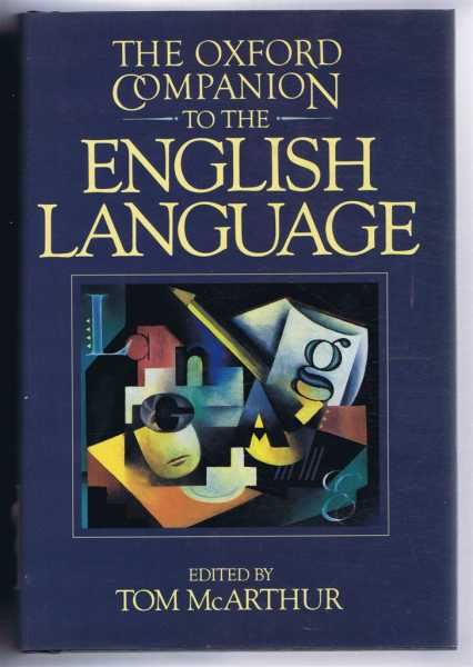 The Oxford Companion to the English Language, edited by Tom McArthur