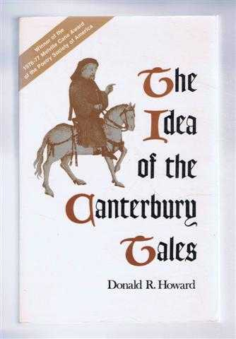 The Idea of the Canterbury Tales, Donald R Howard