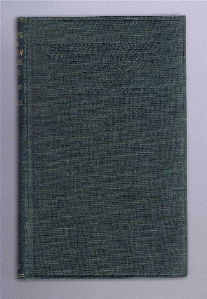 Selections From Matthew Arnold's Prose, D C Somervell, Matthew Arnold