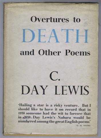 Overtures to Death and Other Poems, C Day Lewis
