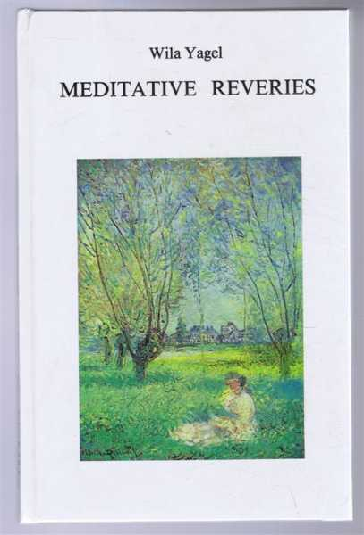 Meditative Reveries, Wila Yagel