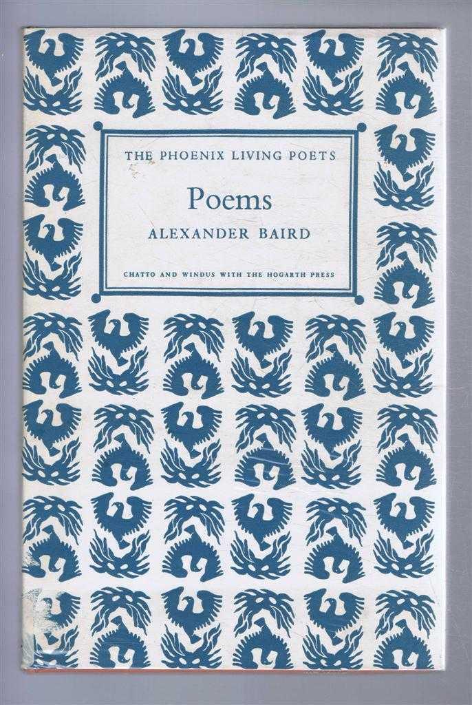 Poems, Alexander Baird, Phoenix Living Poets series, Alexander Baird