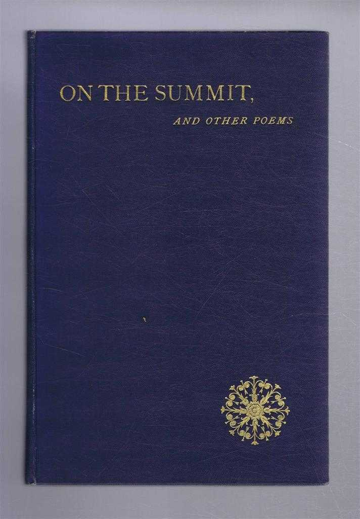 On the Summit and Other Poems, Benjamin George Ambler