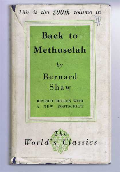 Back to Methuselah, Bernard Shaw