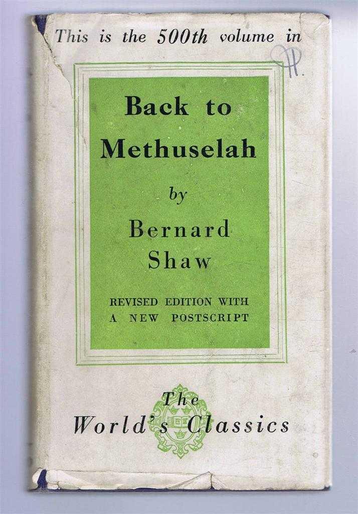 Back to Methuselah, Bernard Shaw