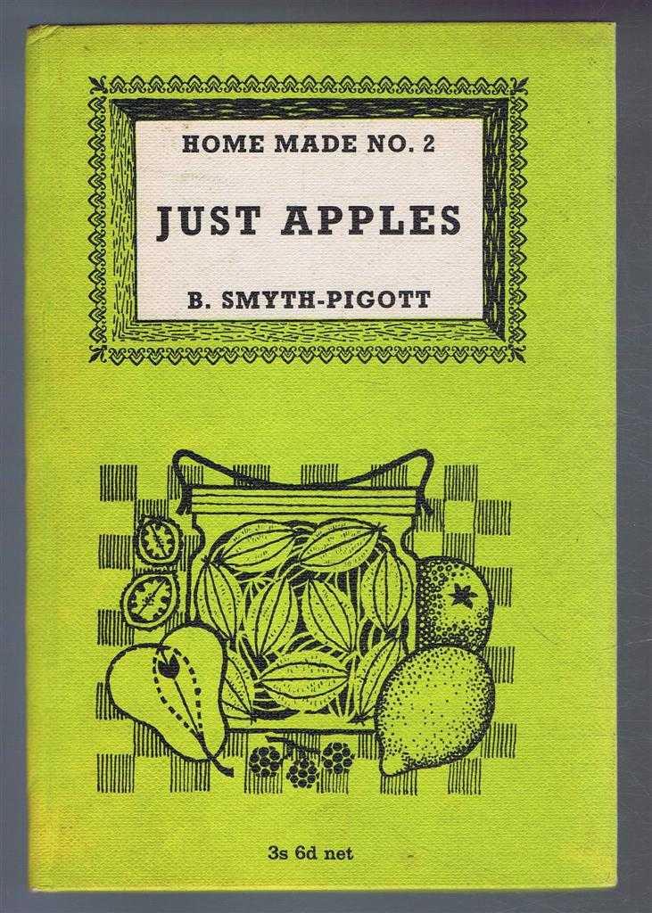 Home Made series No. 2. Just Apples, B Smyth-Pigott