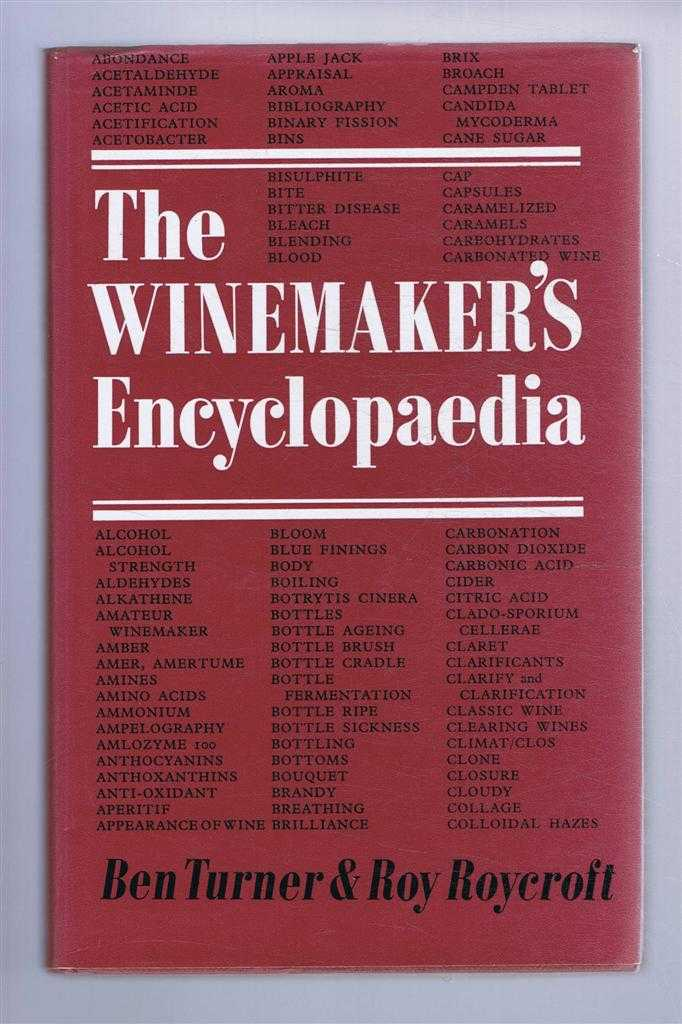 The Winemaker's Encyclopaedia, Ben Turner and Roy Roycroft