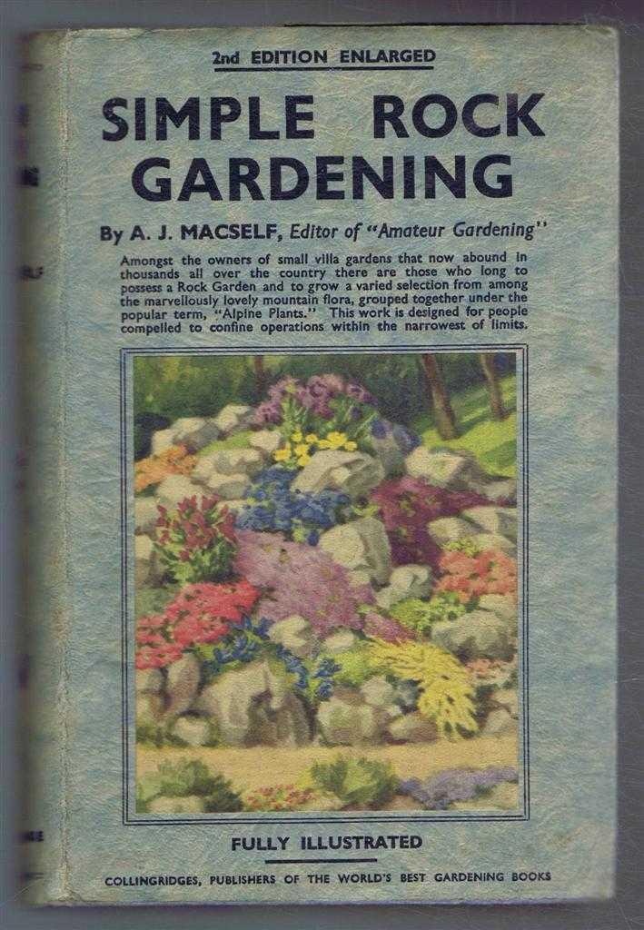 Simple Rock Gardening, A J MacSelf