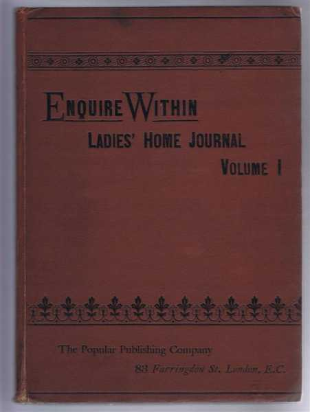 Enquire Within, Ladies' Home Journal, Vol. I, October 11th 1890 to April 4th 1891, inclusive., not given