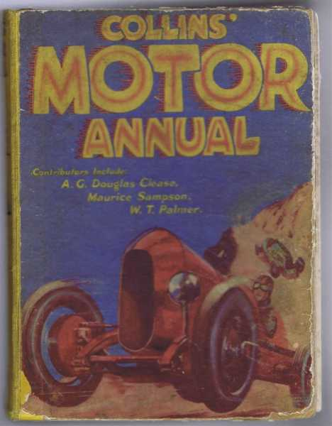 Collins' Motor Annual, Includes: W T Palmer; A G Douglas Clease; Maurice Sampson