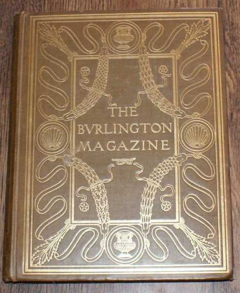 The Burlington Magazine for Connoisseurs. Volume I - March - May 1903., Bernhard Berenson; Emil Molinier; W H James Weale; Miller Christy; Herbert P Horne; Rose Kingsley; Camille Gronkowski; C Jocelyn Ffoulkes; Julia Frankau; Edward Maunde Thompson; etc.
