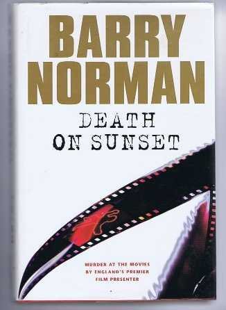 Death on Sunset, Barry Norman