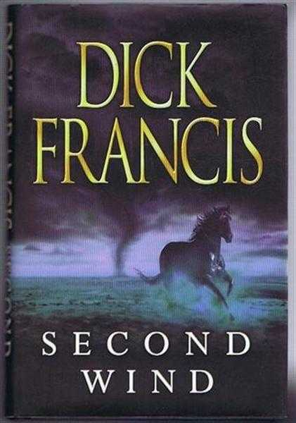 Second Wind, Dick Francis