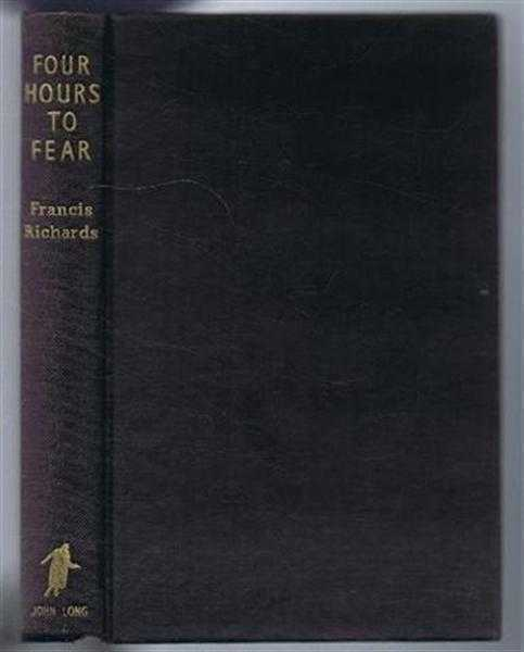 Four Hours to Fear, Francis Richards