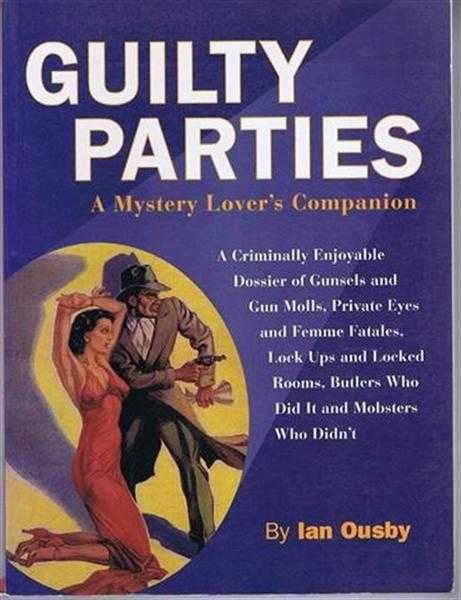 Guilty Parties, a Mystery Lover's Companion, Ian Ousby