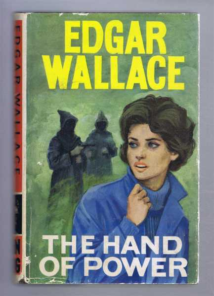 The Hand of Power, Edgar Wallace