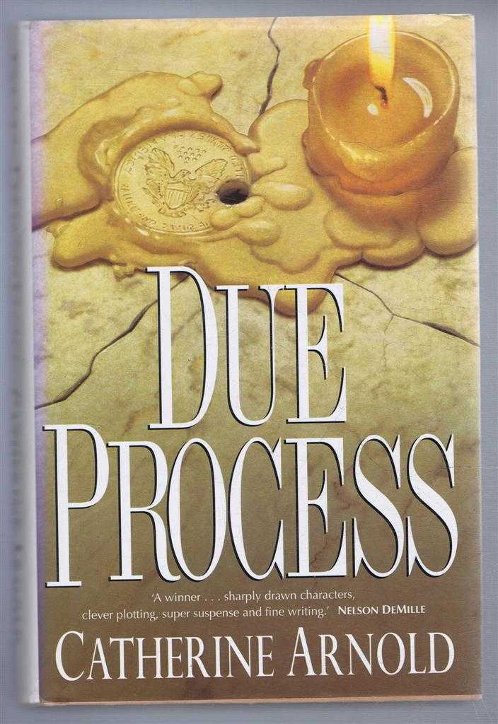 Due Process, Catherine Arnold