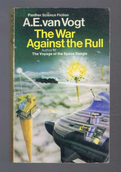 The War Against the Rull, A E van Vogt