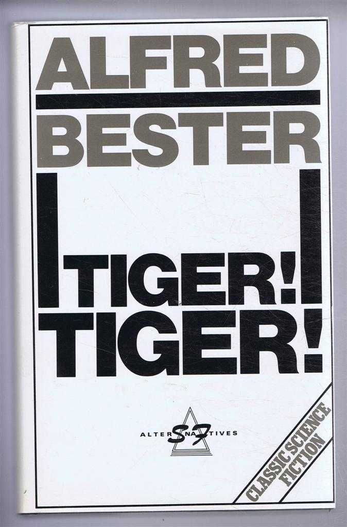 Tiger! Tiger!, Alfred Bester, introduction by David Wingrove