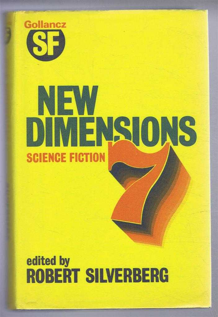 New Dimensions Science Fiction Number 7, edited by Robert Silverberg