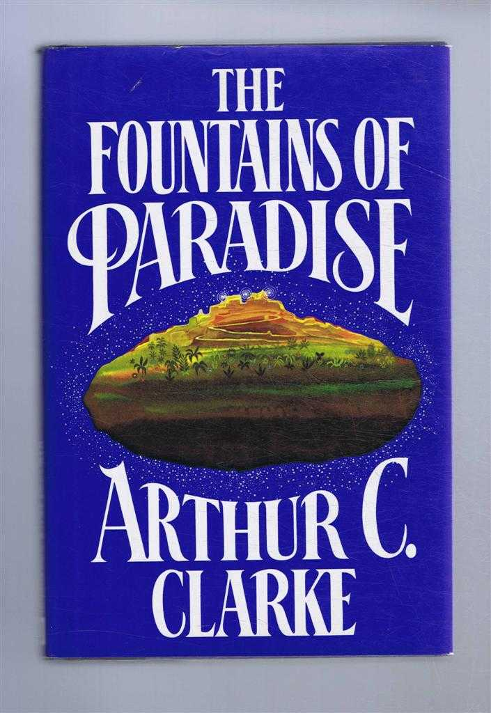The Fountains of Paradise, Arthur C Clarke